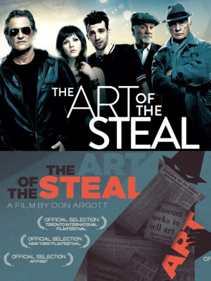 "Promotional images for ""The Art of the Steal"" -- the Hollywood film (top) and the documentary."