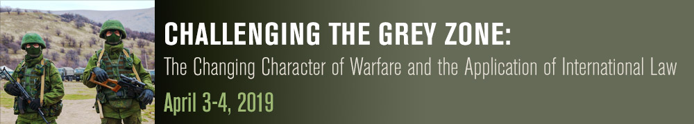Challenging the Grey Zone: The Changing character of warfare and the Application of international Law